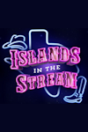 Islands in the Stream archive