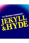 Tickets for Jekyll & Hyde (Old Vic Theatre, West End)