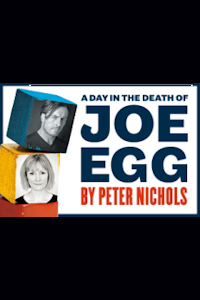 A Day in the Death of Joe Egg (Trafalgar Studios, West End)
