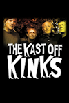 Kast off Kinks tickets and information