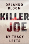 Killer Joe (Trafalgar Studios, West End)