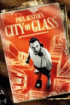 City of Glass (Lyric Theatre Hammersmith, Outer London)