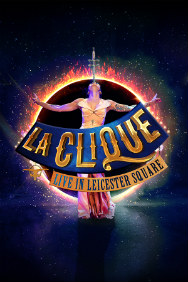 Tickets for La Clique - New Year's Eve Spectacular (Leicester Square, Inner London)