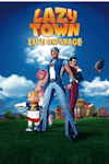 Lazy Town Live! at Regent Theatre, Stoke-on-Trent