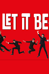 Tickets for Let It Be (Garrick Theatre, West End)