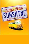 Little Miss Sunshine at New Victoria Theatre, Woking