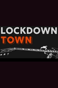 Lockdown Town tickets and information