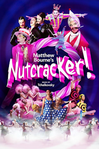 Matthew Bourne's Nutcracker! at Theatre Royal, Norwich