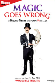 Magic Goes Wrong (Vaudeville Theatre, West End)