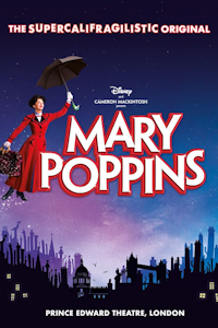 Tickets for Mary Poppins (Prince Edward Theatre, West End)
