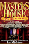 Masters of the House - Sing the Musicals tour at 4 venues