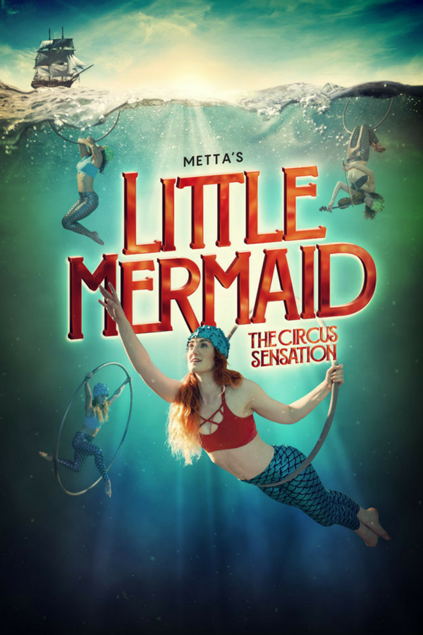 Little Mermaid - The Circus Sensation