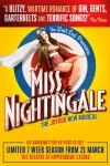 Miss Nightingale - The Musical (The Hippodrome Casino, Inner London)