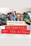 Buy tickets for David Baddiel - My Family, Not the Sitcom tour