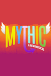 Tickets for Mythic (Charing Cross Theatre, Inner London)