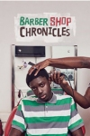 Tickets for Barber Shop Chronicles (Dorfman Theatre (National Theatre), West End)