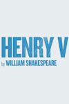 Henry V tickets and information