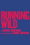Buy tickets for Running Wild