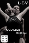 Tickets for L-E-V - OCD Love (Sadler's Wells Theatre, Inner London)