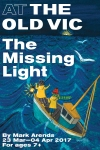 Tickets for The Missing Light (Old Vic Theatre, West End)