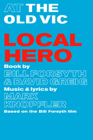 Tickets for Local Hero (Old Vic Theatre, West End)