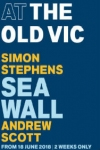 Tickets for Sea Wall (Old Vic Theatre, West End)