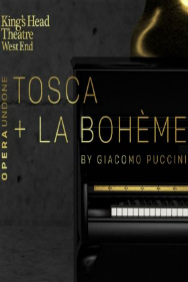 Tickets for Opera Undone - Tosca & La boheme (Trafalgar Studios, West End)