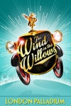 Tickets for Wind In the Willows (London Palladium, West End)