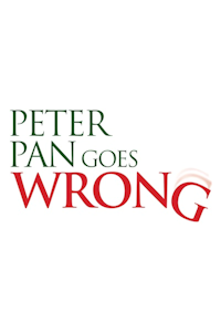 Buy tickets for Peter Pan Goes Wrong