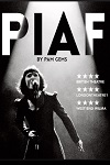 Tickets for Piaf (Charing Cross Theatre (formerly New Players Theatre), Inner London)