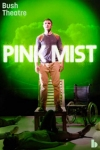 Buy tickets for Pink Mist