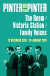 Tickets for The Room/Victoria Station/Family Voices (The Harold Pinter Theatre, West End)