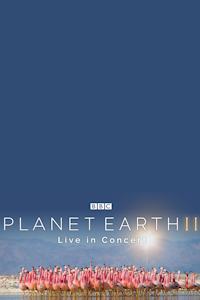 Planet Earth II in Concert (The O2 Arena, Outer London)