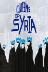 Queens of Syria tickets and information