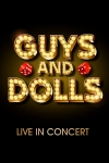 Tickets for Guys and Dolls (The Royal Albert Hall, Inner London)