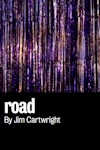 Road at Royal Court - Jerwood Theatre, West End