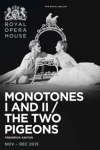 Tickets for The Royal Ballet - Mixed Programme: Monotones I and II/The Two Pigeons (Royal Opera House, West End)