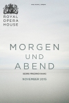 Tickets for Morgen und Abend (Royal Opera House, West End)