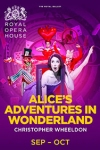 Tickets for Alice's Adventures in Wonderland (Royal Opera House, West End)