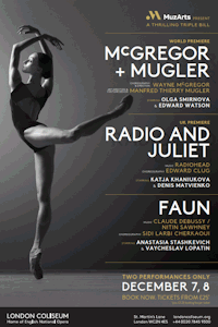 Tickets for Radio & Juliet / Faun / McGregor+Mugler (London Coliseum, West End)