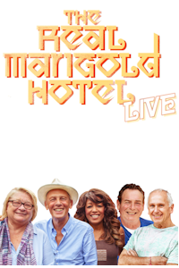 The Real Marigold Hotel - Live at Town Hall, Cheltenham