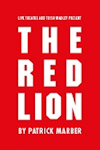 The Red Lion at Trafalgar Studios, West End