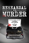 Buy tickets for Rehearsal for Murder tour