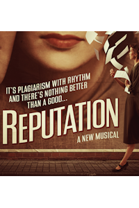Reputation The Musical