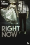 Tickets for Right Now (A Present) (The Bush Theatre, Inner London)