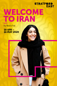 Welcome to Iran at Theatre Royal, Stratford East, Outer London