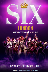 Tickets for SIX (Arts Theatre, West End)