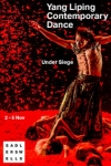 Tickets for Yang Liping Contemporary Dance - Under Siege (Sadler's Wells Theatre, Inner London)