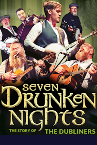 Seven Drunken Nights at New Wimbledon Theatre, Outer London