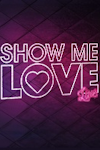 Show Me Love at Leas Cliff Hall, Folkestone